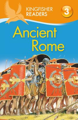 Kingfisher Readers L3: Romans By Feldman, Thea/ Llewellyn, Claire