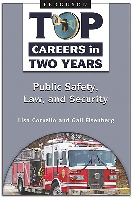 Public Safety, Law, and Security By Cornelio, Lisa/ Eisenberg, Gail